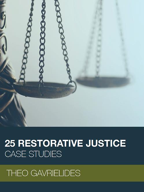 25 Restorative Justice case studies