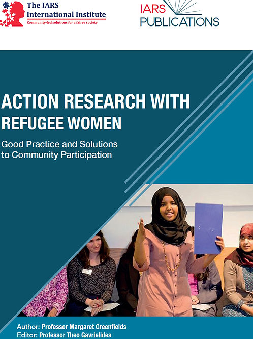 Action Research with Refugee Women: Good Practice & Solutions