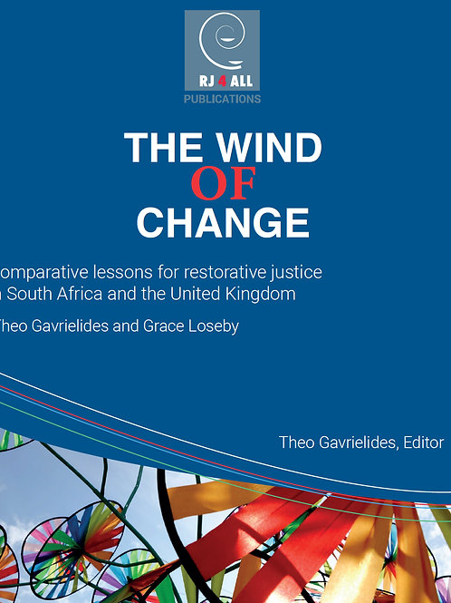 The Wind of Change: Comparative Lessons for RJ in South Africa & UK