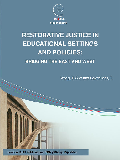Restorative Justice in Educational Settings & Policies: Bridging the East & West