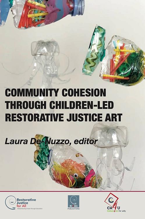 Community Cohesion through Restorative Justice Art