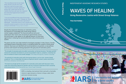 Waves of Healing: Using Restorative Justice with Street Group Violence