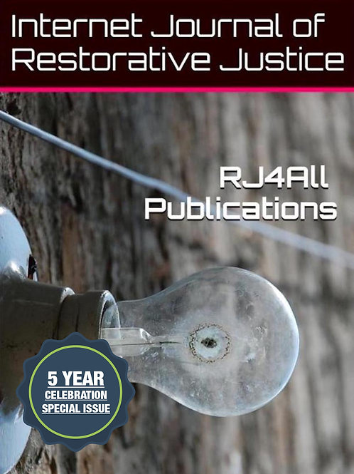 Gavrielides, T. (2017). 5 years of ground breaking restorative justice research