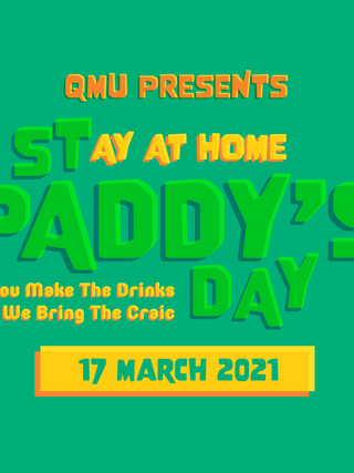 QMU Presents - Stay at Home St Paddy's Day| Fós | Chros | FREE