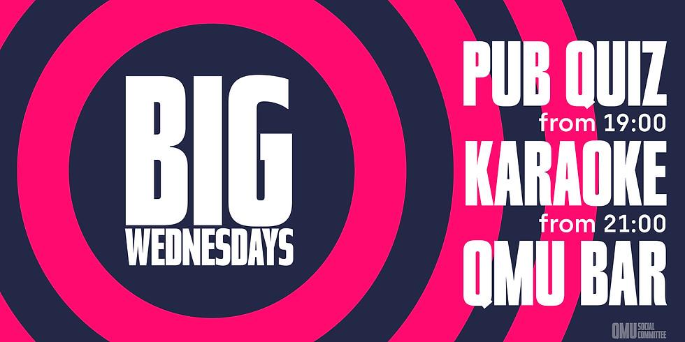 BIG Wednesdays at QMU