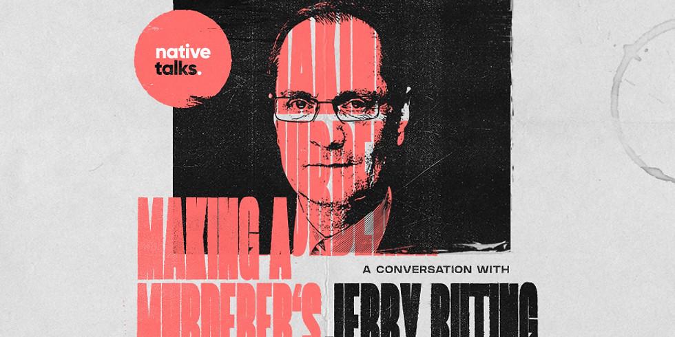"Native Talks: ""Making a Murderer's"" Jerry Buting - Live Q&A"