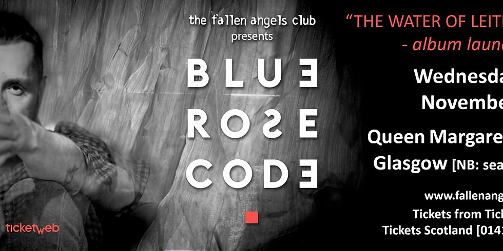"""Blue Rose Code- """"The Water Of Leith-Live"""" album launch"""