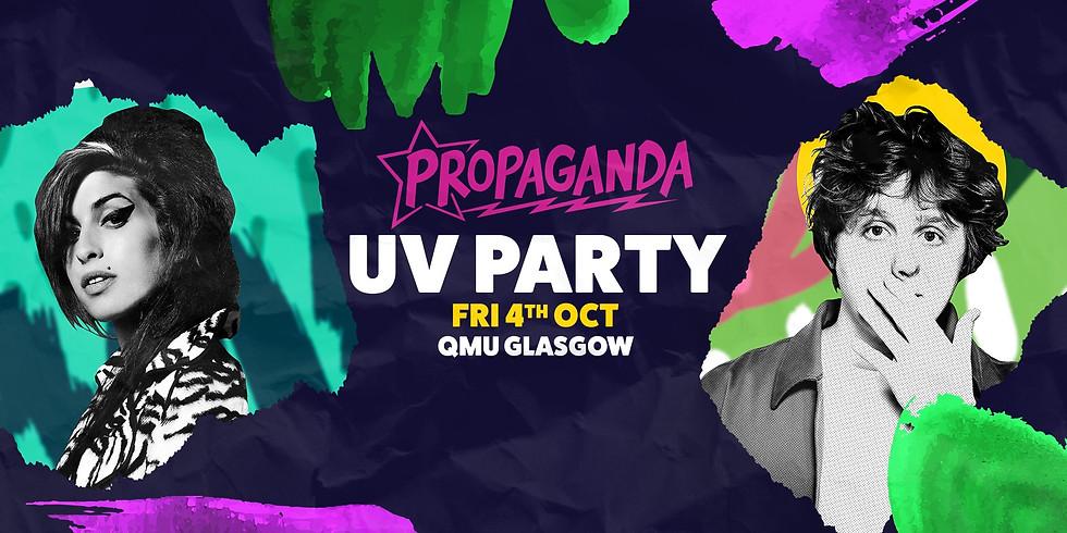 Propaganda Glasgow UV Party @QMU!