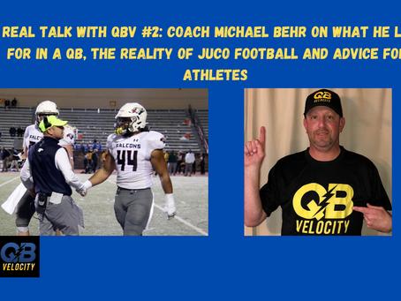 Real Talk #2 with Lackawanna College QB Coach Michael Behr