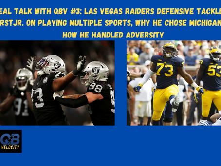 Real Talk With QBV #3: Las Vegas Raiders Defensive Tackle Mo Hurst Jr.