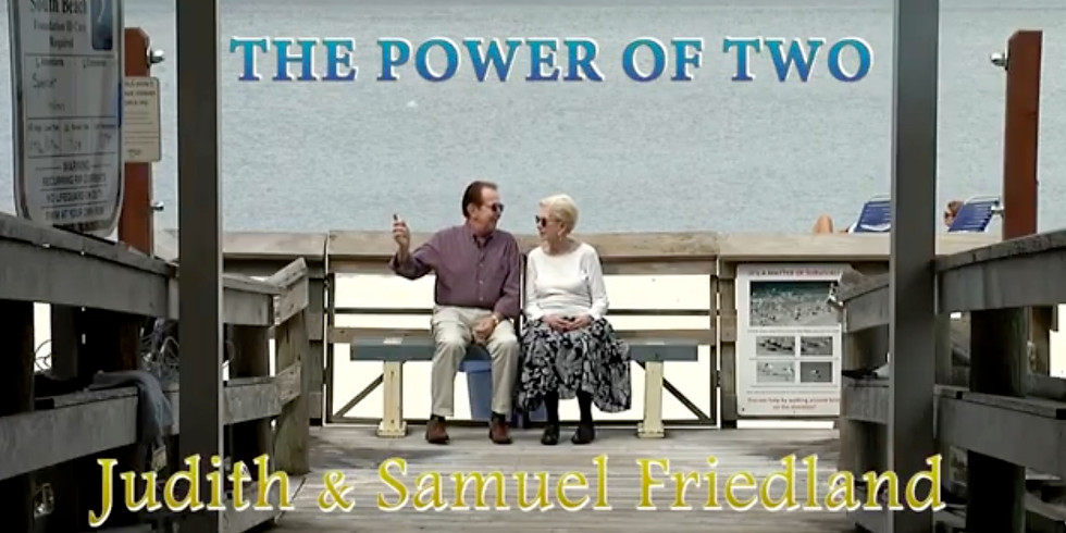 SWFL Jewish Pioneers Film Judith and Samuel Friedland in The Power of Two