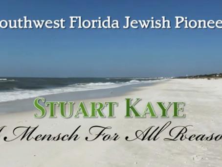 A Mensch For All Reasons, SWFL Jewish Pioneer Stuart Kaye