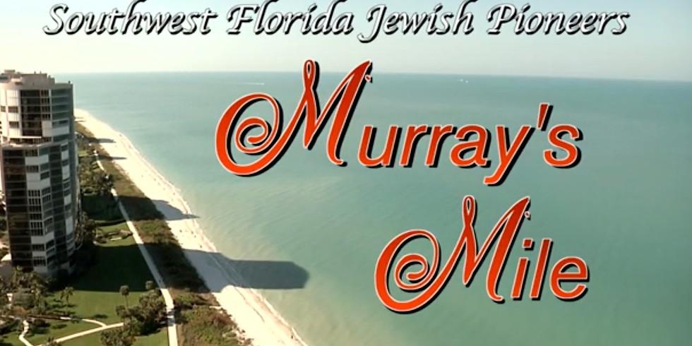 SWFL Jewish Pioneer Murray Hendel in Murray's Mile
