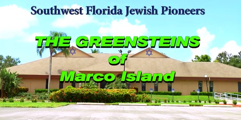 SWFL Jewish Pioneers - The Greensteins of Marco Island