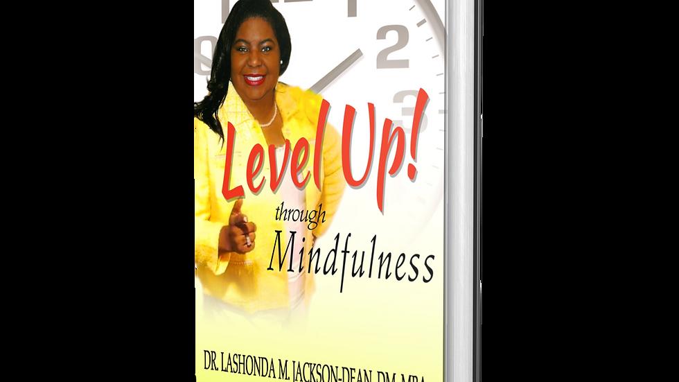 Level Up! through Mindfulness