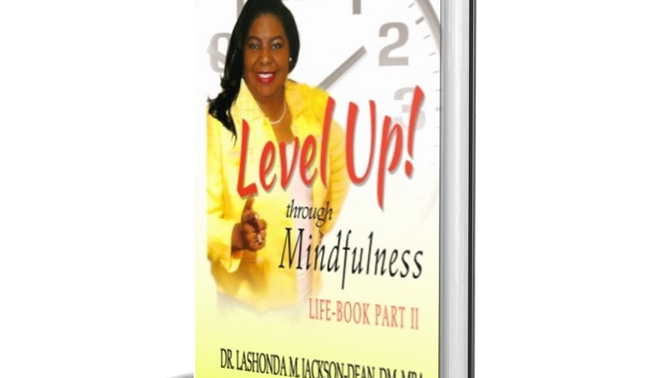Level Up! through Mindfulness Lifebook (Workbook)