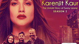 Season 2 of KarenjitKaur- The Untold Story of Sunny Leone now airing on ZEE5