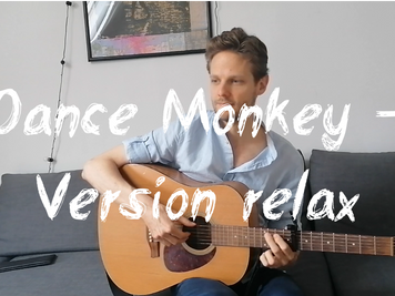 Dance Monkey (Tones and I) – version relax