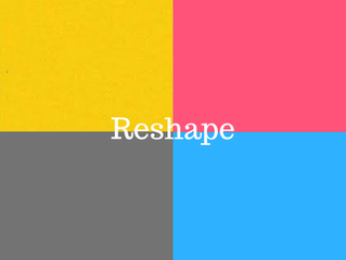 RESHAPE - le titre de mon premier EP