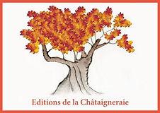 Edition de la Chataigneraie