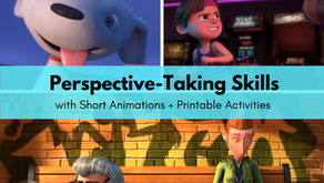 [Free Printable] 3 Youtube Animations to Teach Perspective Taking Skills