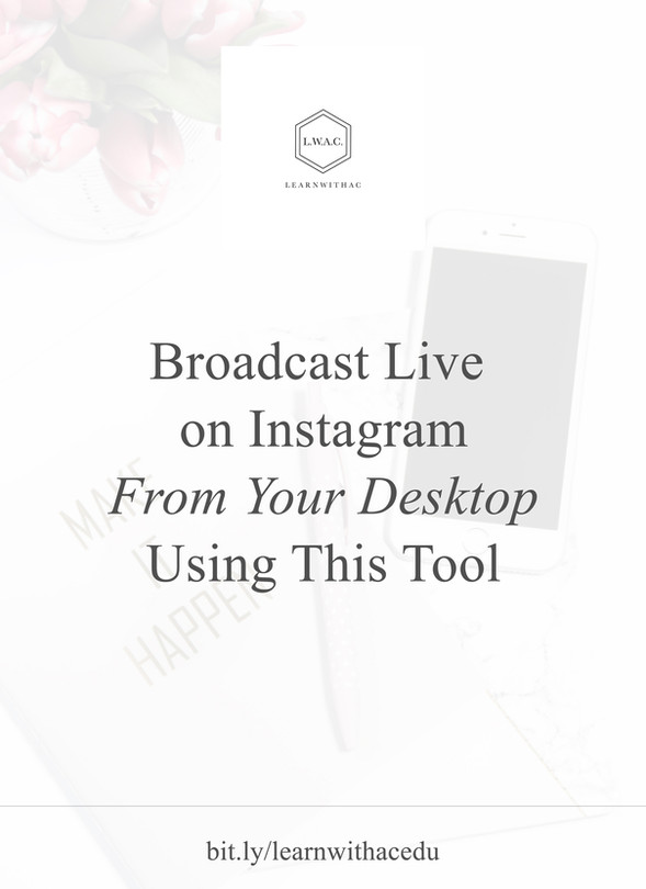 The Secret Tool for Broadcasting Live on Instagram From Your Desktop