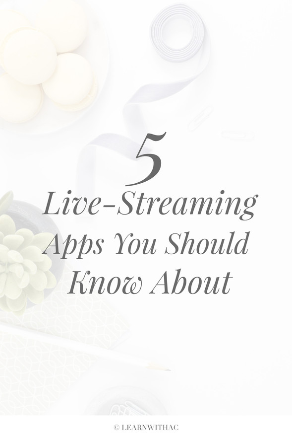 5 Live-Streaming Apps To Use