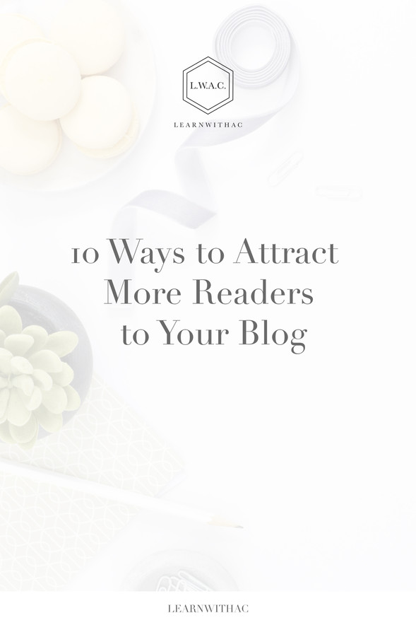 10 Ways to Attract More Readers to Your Blog