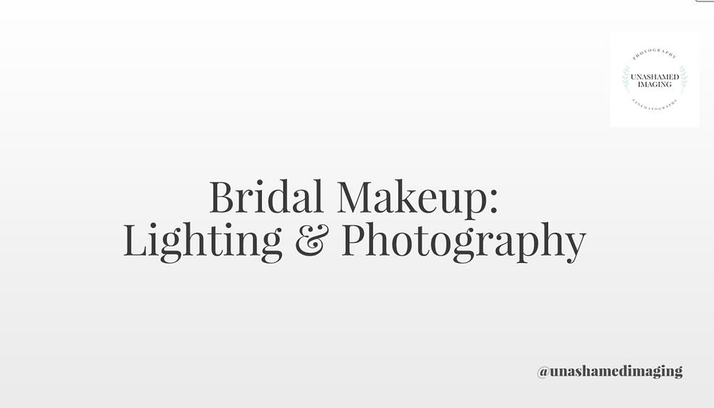 Bridal Makeup: Lighting & Photography