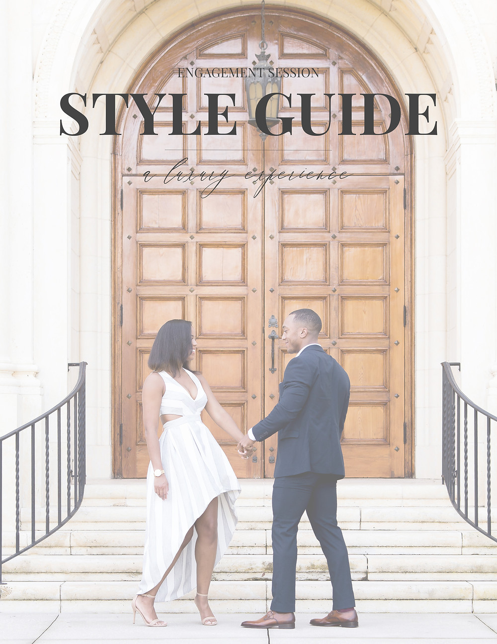 Preparing for Your Engagement Session - Engagement Session Style Guide