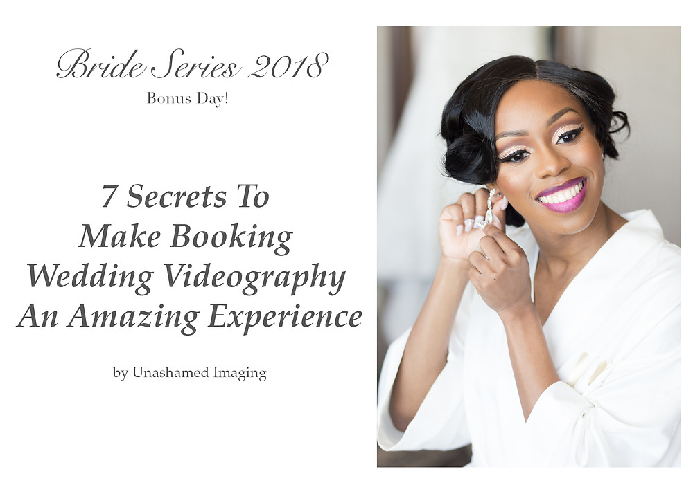 7 Secrets To Make Booking Wedding Videography An Amazing Experience