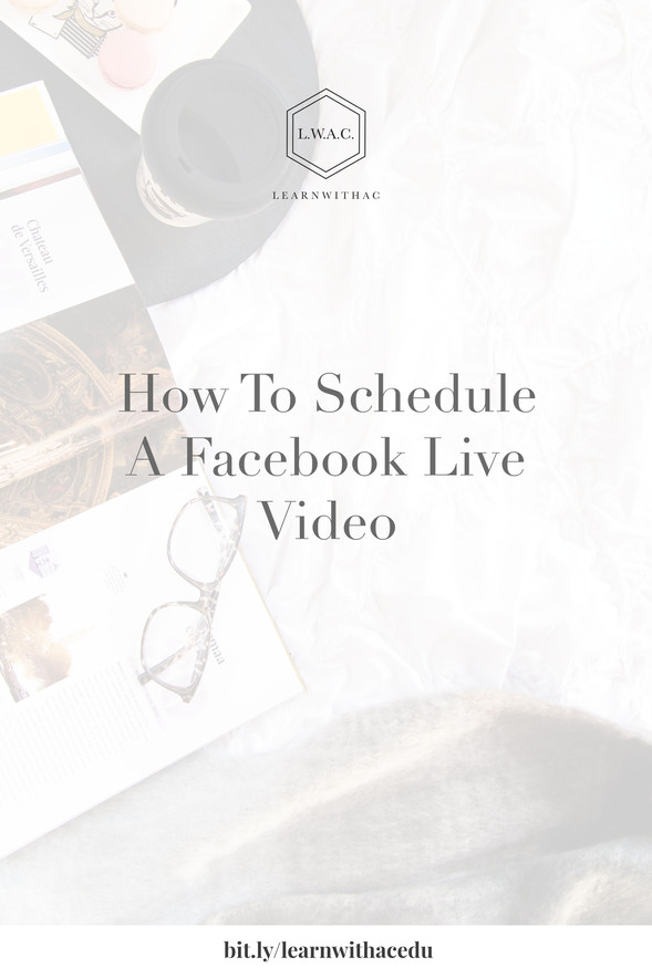 How To Schedule A Facebook Live Video