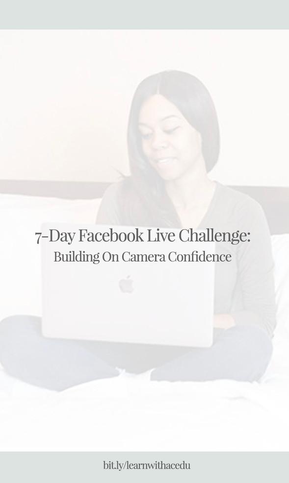 7-Day Facebook Live Challenge