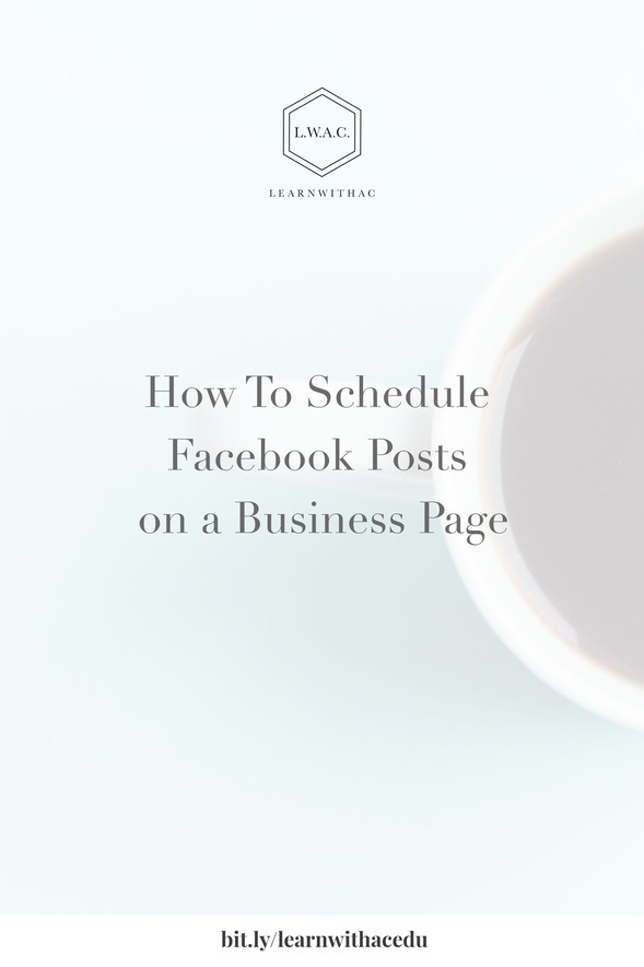 How To Schedule Facebook Posts on a Business Page
