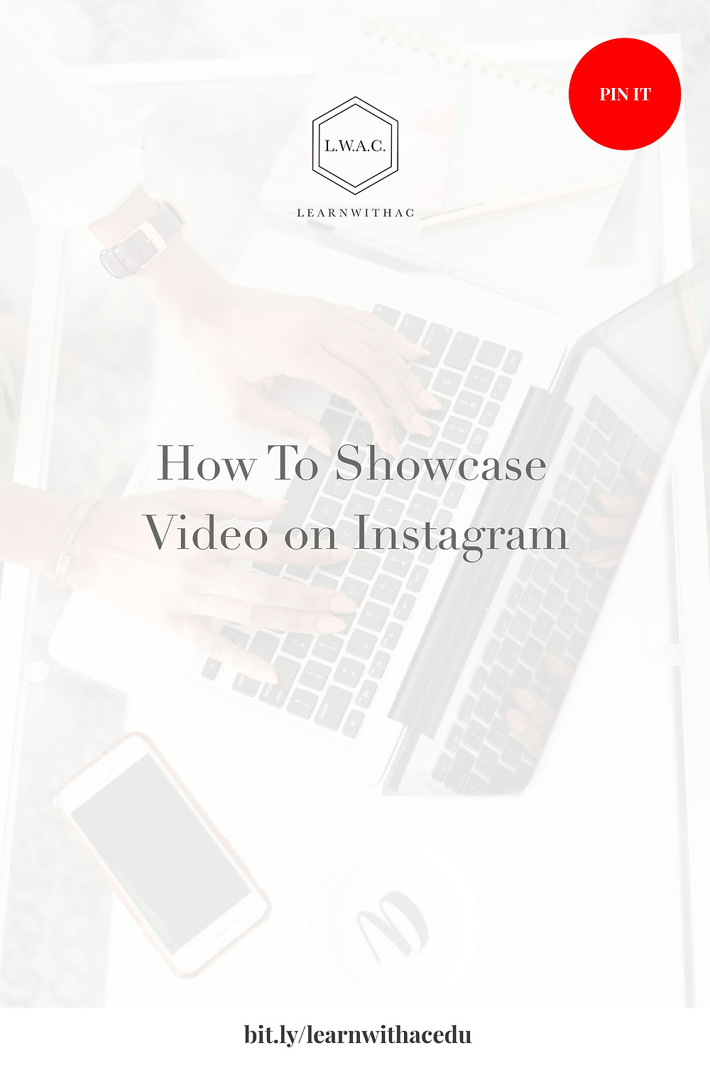 How To Showcase Video on Instagram