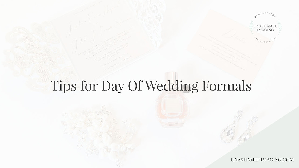 How To Prep Your Wedding Party for Day of Wedding Formals