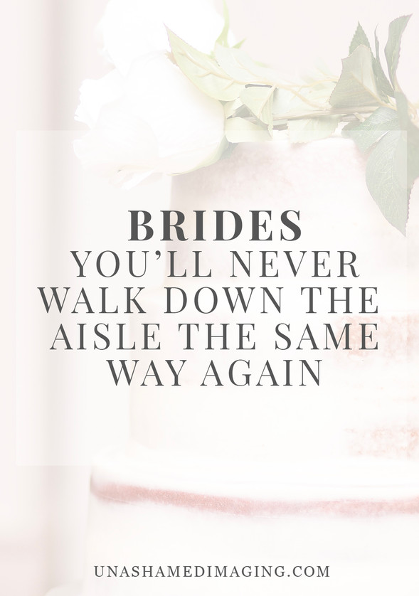 Brides, You'll Never Walk Down The Aisle The Same Way Again