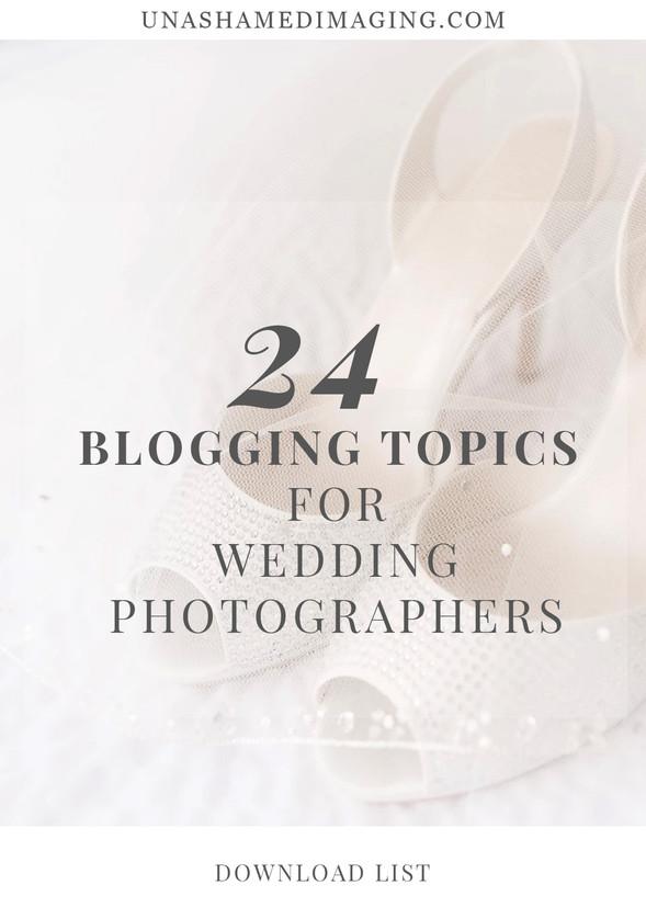 24 Blogging Topics for Wedding Photographers