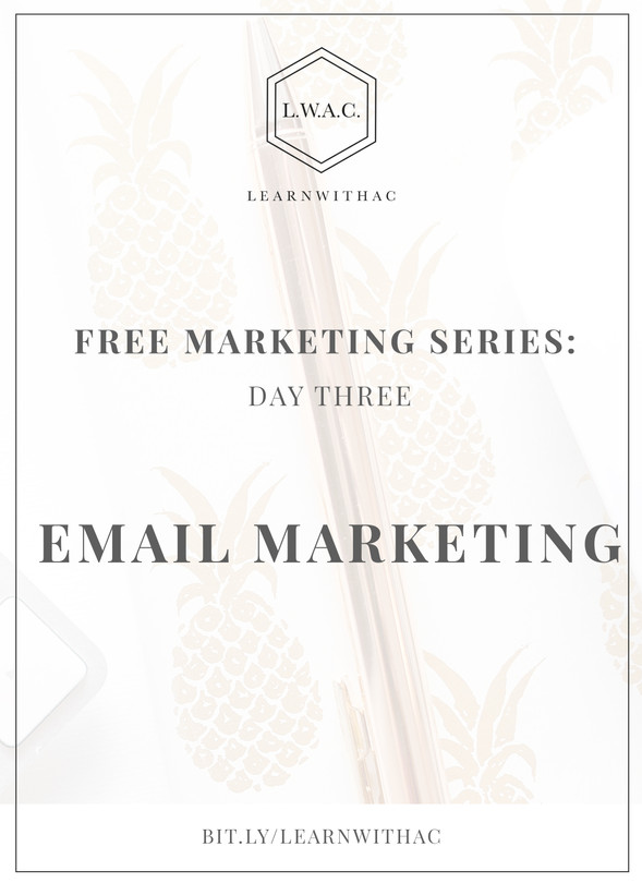 FREE Marketing Series: Day Three // Email Marketing (Connect)