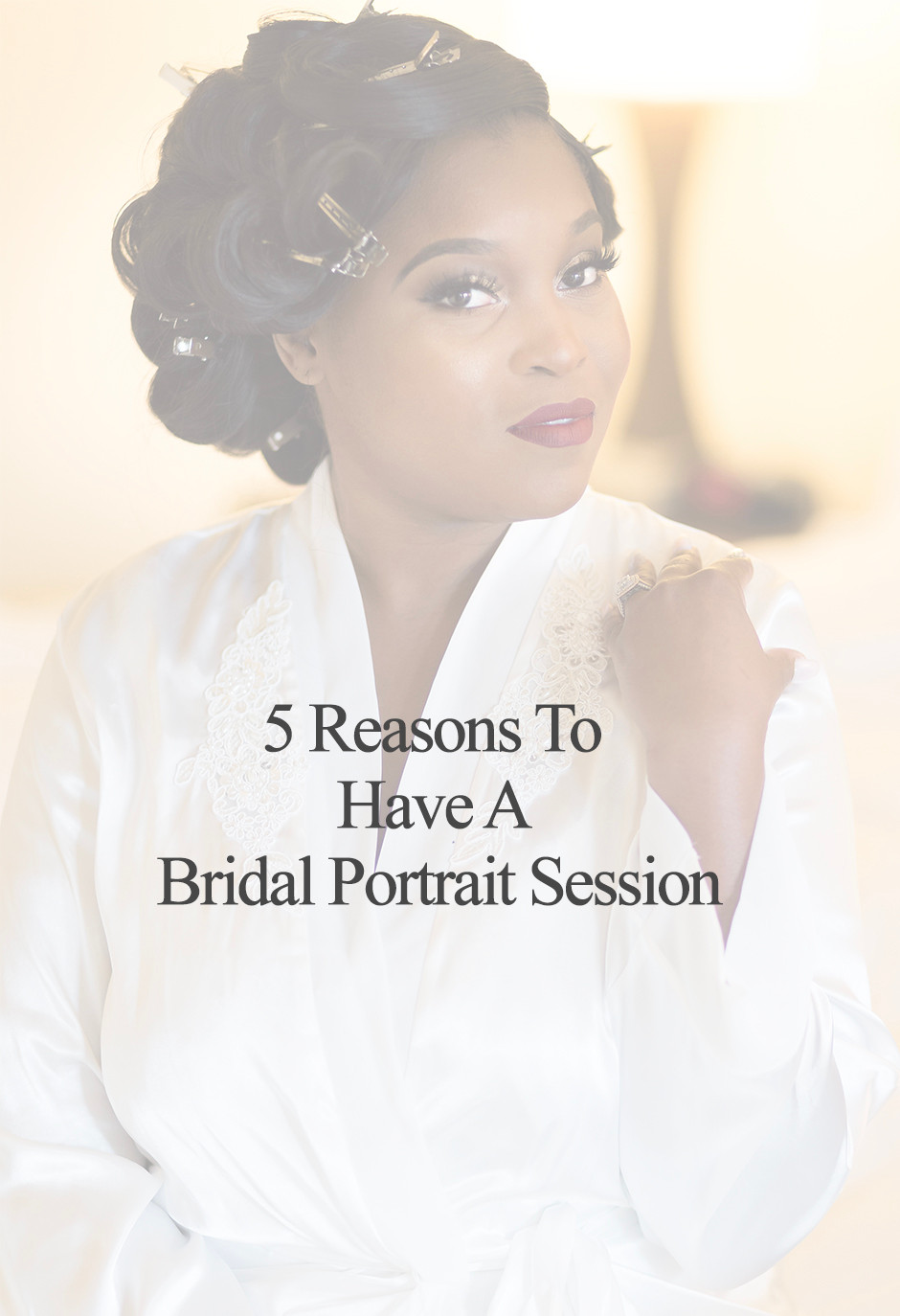 5 Reasons To Have A Bridal Portrait Session