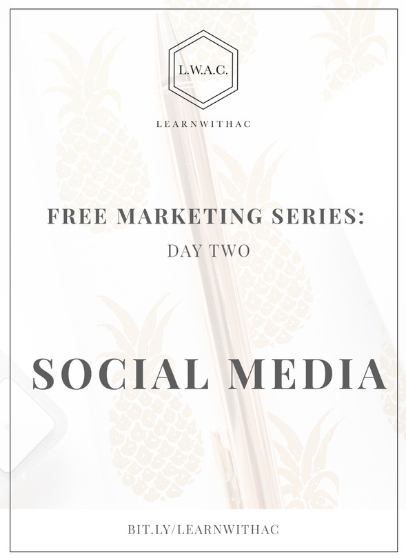 FREE Marketing Series: Day Two // Utilize Social Media