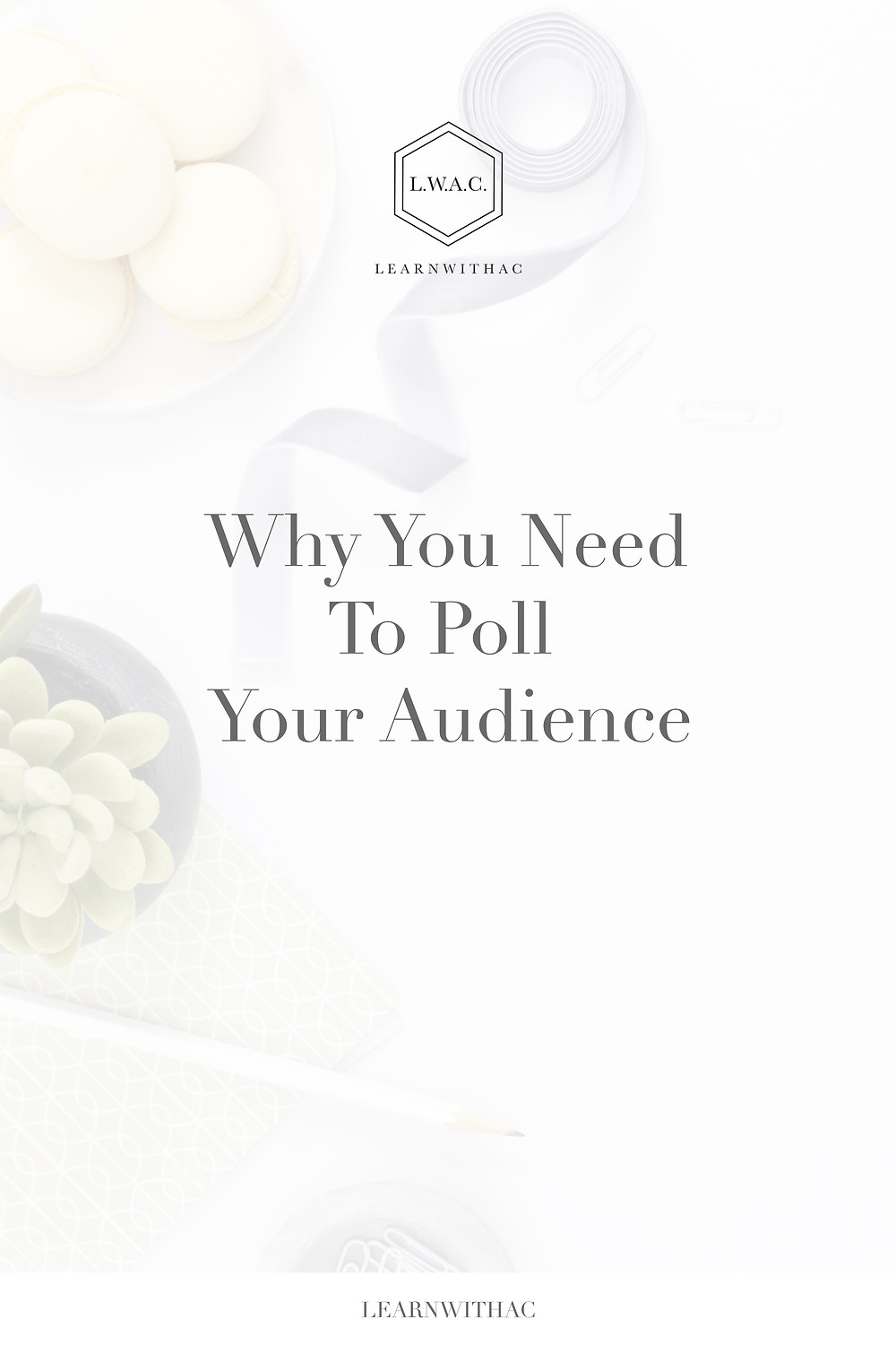 Why You Need To Poll Your Audience