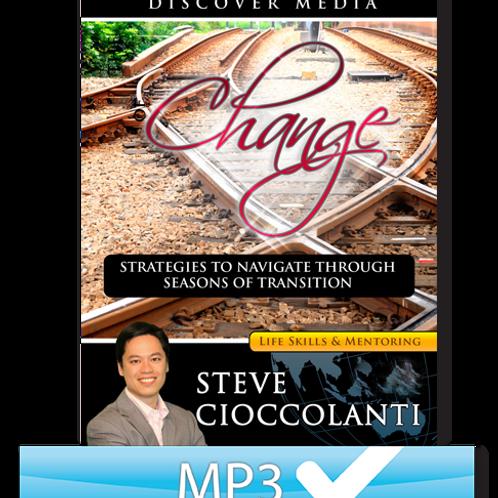 Change: Strategies to Navigate through Seasons of Transition