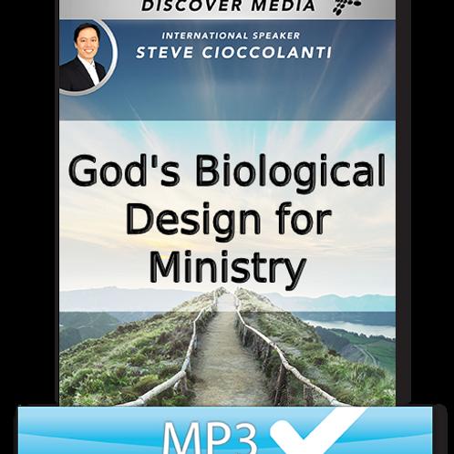 God's Biological Design For Ministry