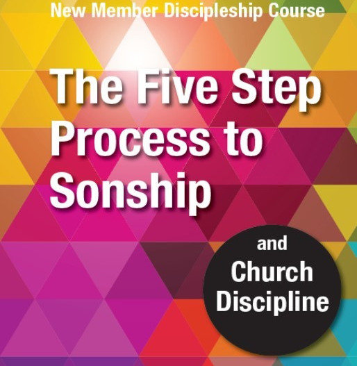 The Five Step to Process to Sonship