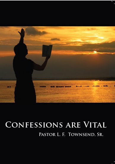 Confessions Are Vital