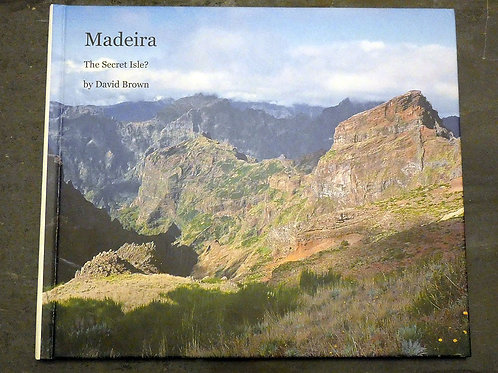 Madeira: The Unexpected Isle: PDF E-Book