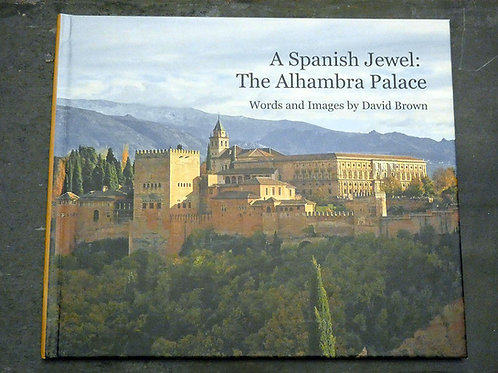 A Spanish Jewel: The Alhambra Palace
