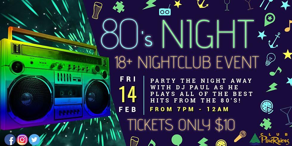 80's Night Nightclub Event