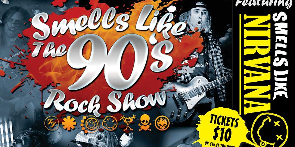 Smells Like the 90's Rock Show Feat. Smells Like Nirvana